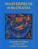 img - for Masterpieces of the Drama by Alexander W. Allison (1990-12-31) book / textbook / text book