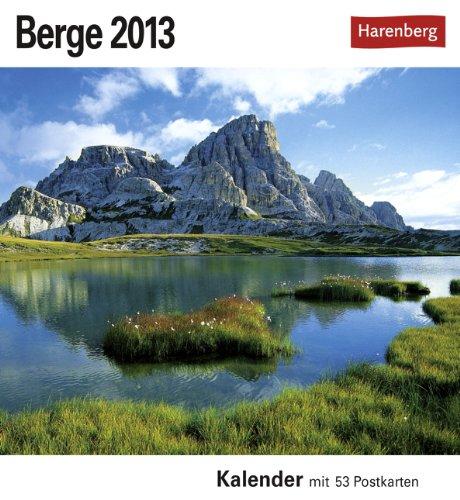 Berge 2013. Postkartenkalender: Sehnsuchts-Kalender. 53 heraustrennbare Farbpostkarten