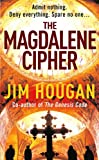 Front cover for the book The Magdalene Cipher by Jim Hougan