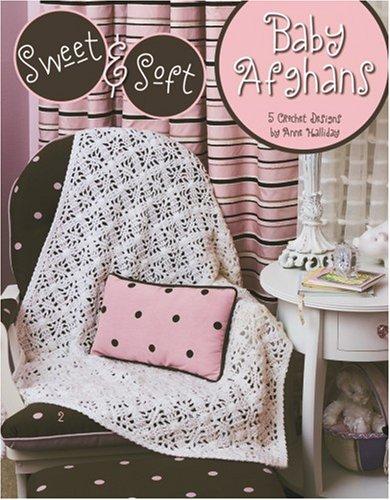 Sweet & Soft Baby Afghans (Leisure Arts #3858) PDF