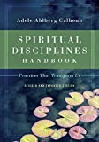 img - for Spiritual Disciplines Handbook: Practices That Transform Us book / textbook / text book