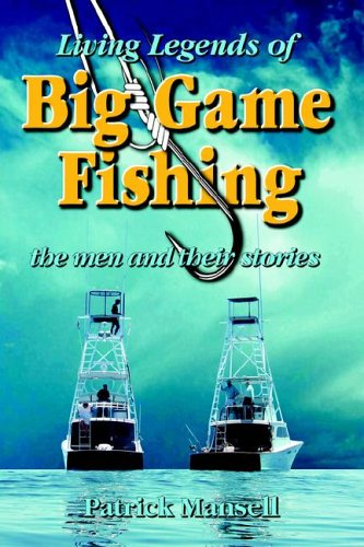 Bimini Twist (Living Legends of Big Game Fishing)