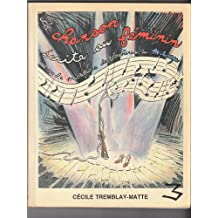 La chanson écrite au féminin: De Madeleine de Verchères à Mitsou, 1730-1990
