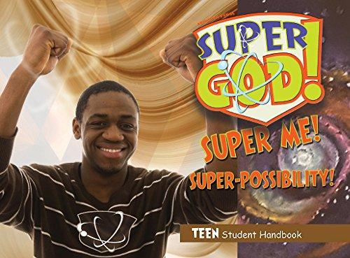 Vacation Bible School (VBS) 2017 Super God! Super Me! Super-Possibility! Teen Student Handbook