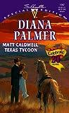 Matt Caldwell, Texas Tycoon (Silhouette Special Edition)