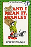 And I Mean It, Stanley Book and Tape (I Can Read Book 1)