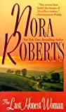 The Last Honest Woman, Nora Roberts, 1551665077