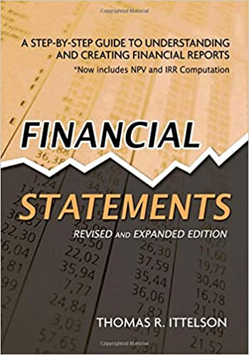Financial Statements: A Step-by-Step Guide to Understanding and