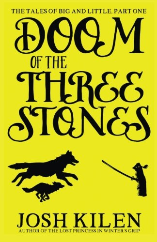 Doom of the Three Stones (The Tales of Big and Little) (Volume 1) PDF