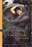 img - for Como Vivido Cien Veces (Spanish Edition) book / textbook / text book