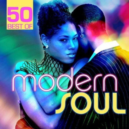 50 Best of Modern Soul (Best Modern Soul Music)