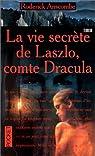 La vie secrète de Laszlo, comte Dracula par Anscombe
