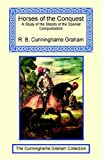 Horses of the Conquest, Robert Cunninghame Graham, 1590481755