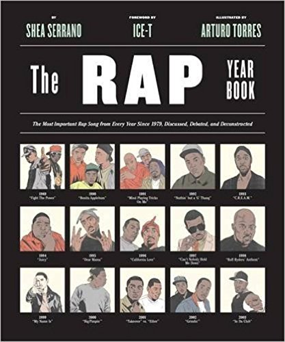 The Rap Year Book: The Most Important Rap Song From Every Year Since 1979, Discussed, Debated, and Deconstructed (American Dance Bands)