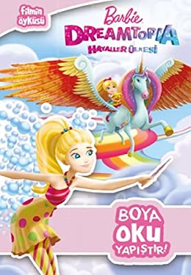 Barbie Dreamtopia Hayaller Ulkesi Harika Boyama Kitabi 30 Dan