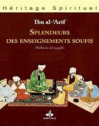 Splendeurs des enseignements soufis par Ibn al-Arif