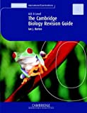 The Cambridge Biology Revision Guide, Ian J. Burton and Ian J. Burton, 0521648467