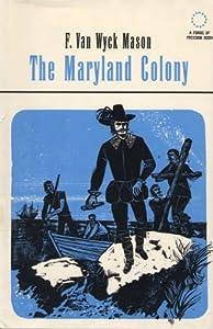 The Maryland Colony f mason