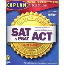 Kaplan SAT, ACT, and PSAT 2001