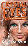 Crystal Eyes (Civilands Book 2)