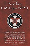 Neither East nor West: Proceedings of the Ninth Biennial National Ordo Templi Orientis Conference