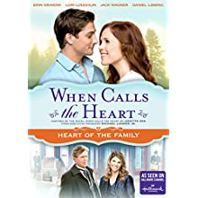 When Calls The Heart: Heart Of The Family (2016)
