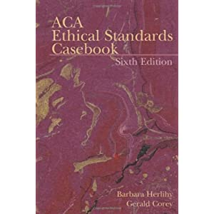 B. Herlihy's,G. Corey's 6th(sixth) edition (ACA Ethical Standards Casebook (Paperback))(2006) (Paperback)