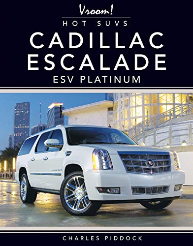 Cadillac Escalade ESV Platinum (Vroom! Hot SUVs)