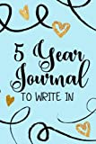 5 Year Journals To Write In: 5 Years Of Memories, Blank Date No Month, 6 x 9, 365 Lined Pages