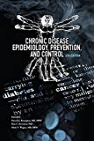 img - for Chronic Disease Epidemiology, Prevention, and Control book / textbook / text book