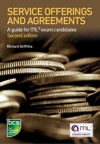 Service Offerings and Agreements: A Guide for ITIL Exam Candidates - Second Edition by BCS