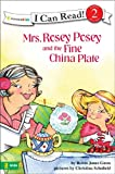 img - for Mrs. Rosey Posey and the Fine China Plate (I Can Read!) book / textbook / text book