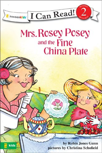Mrs. Rosey Posey and the Fine China Plate (I Can Read!)