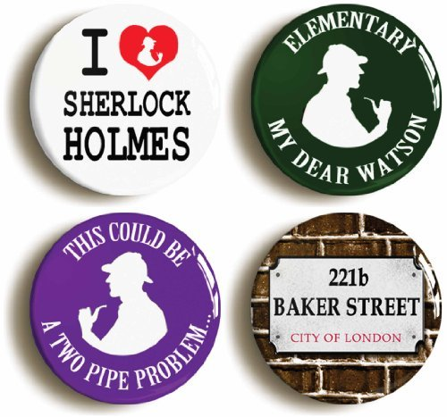 PinItOn 4 x Sherlock Holmes and Doctor Watson Badges Buttons PINS (1inch/25mm Diameter)