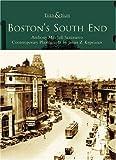 Boston's South End  (MA)   (Then &  Now)