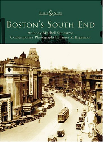 Boston's South End  (MA)   (Then &  Now) (Oval Concord)