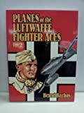 img - for Planes of the Luftwaffe Fighter Aces, Vol. 2 book / textbook / text book