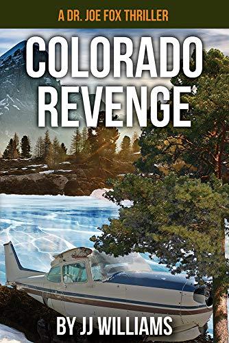 Colorado Revenge (Joe Fox Thriller series Book 4)