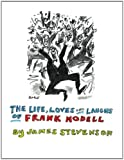 The Life, Loves and Laughs of Frank Modell