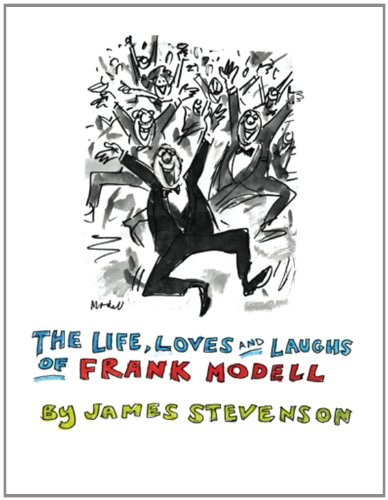 Download The Life, Loves and Laughs of Frank Modell PDF