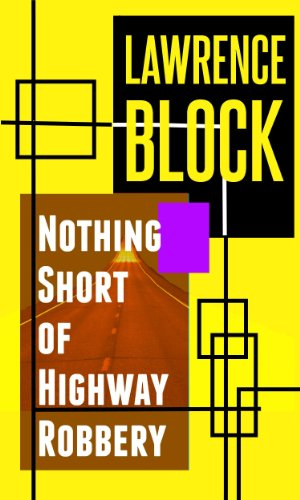 book cover of Nothing Short of Highway Robbery