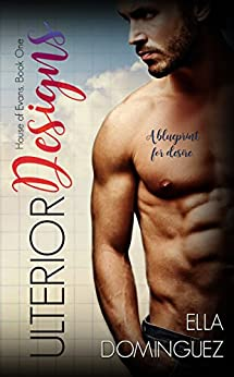 Ulterior Designs (House of Evans Book 1) by [Dominguez, Ella]