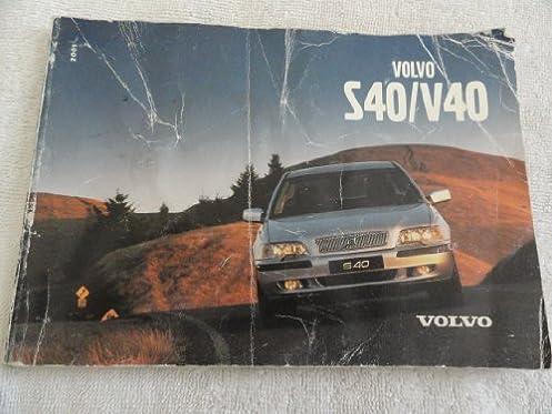 2001 volvo s40 v40 owners manual volvo amazon com books rh amazon com 2000 volvo s40 owners manual pdf 2001 volvo s40 service manual