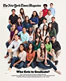 The New York Times Magazine - May 18, 2014 - Who Gets to Graduate? By Paul Tough