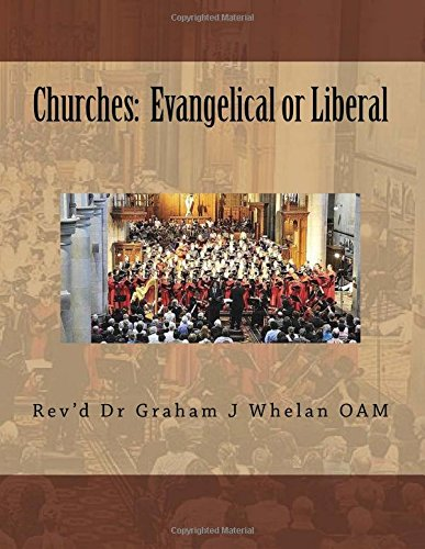 Churches: Evengelical or Liberal ebook