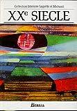 XXe Siecle 9782040180003
