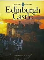 Edinburgh Castle [The Souvenir Guide] by…