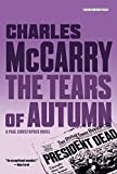 img - for Tears of Autumn: A Paul Christopher Novel (Paul Christopher Novels) book / textbook / text book