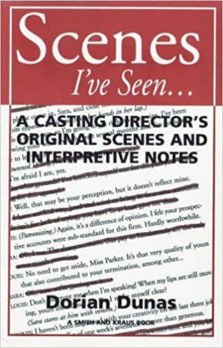 Scenes I'Ve Seen...: A Casting Director's Original Scenes and Interpretive Notes (Monologue and Scene Series) by Dorian Dunas (2001-09-04)