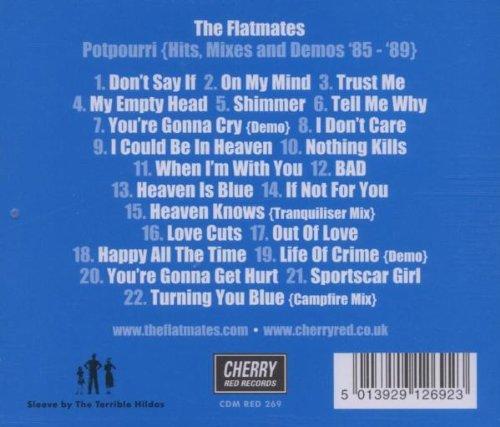 Potpourri (Hits, Mixes And Demos '85-'89) /  Flatmates